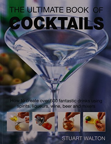 - The Ultimate Book of Cocktails