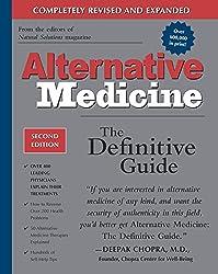 Alternative Medicine: The Definitive Guide (2nd Edition)