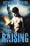 The Raising: The Torch Keeper Book Three
