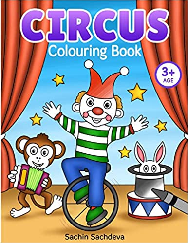 Circus Colouring Book: Coloring Book for Kids and ...