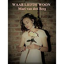 WAAR LIEFDE WOON (Afrikaans Edition)