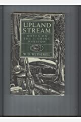 Upland Stream: Notes on the Fishing Passion Hardcover