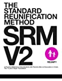 The Standard Reunification Method: A Practical Method to Unite Students with Parents After an Evacuation or Crisis. (SRM V2) (Volume 1)