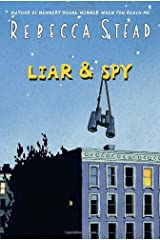 Liar & Spy by Rebecca Stead (2012-08-07) Hardcover