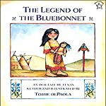 The Legend of the Bluebonnet: An Old Tale of Texas | Tomie De Paola
