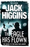 Front cover for the book The Eagle Has Flown by Jack Higgins