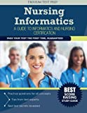 Nursing Informatics: A Guide to Informatics and Nursing Certification