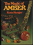 The Magic of Amber, Rosa Hunger, 0801968542