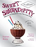 Sweet Serendipity: Delicious Desserts and Devilish Dish (Rizzoli Classics)