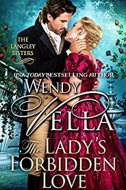 The Lady's Forbidden Love (The Langley Sisters Boo