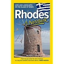 Rhodes – A Notebook