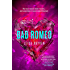 Bad Romeo (The Starcrossed Series Book 1)