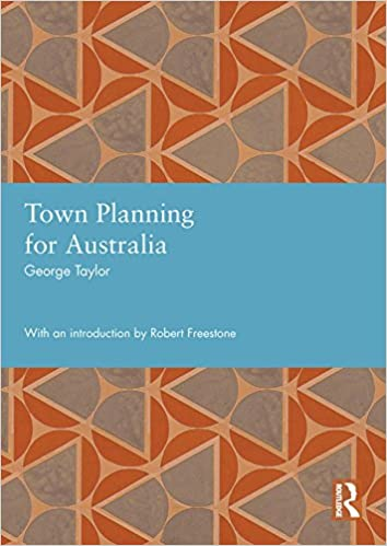 Town Planning for Australia (Studies in International Planning History)