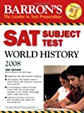 Barron's SAT Subject Test World History, Marilynn Hitchens and Heidi Roupp, 0764136917