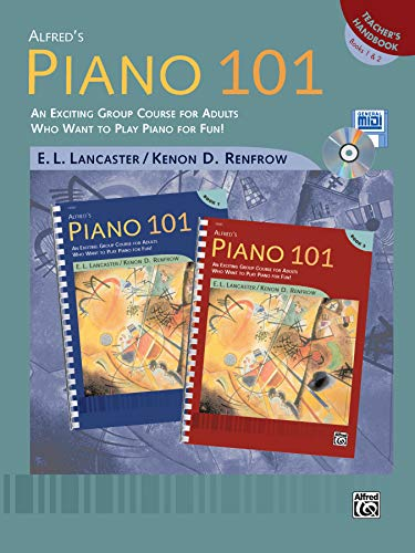 Alfred's Piano 101 Teacher's Handbook, Bk 1 & 2: An Exciting Group Course for Adults Who Want to Play Piano for Fun! (101 Book Piano 2)