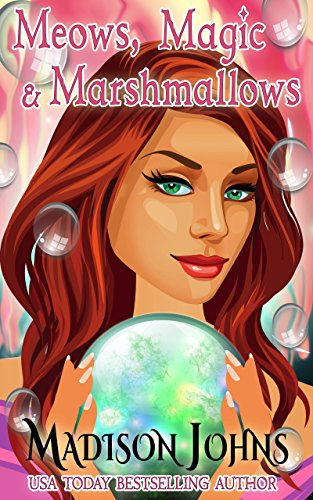 Meows, Magic & Marshmallows (Lake Forest Witches Book 7)