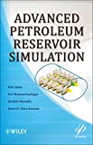 img - for Advanced Petroleum Reservoir Simulation book / textbook / text book