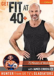 """Get Fit At 40+ with James Crossley """"Hunter from UK's Gladiators"""""""