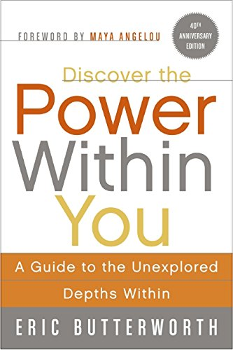 Discover the Power Within You: A Guide to the Unexplored Depths Within [Eric Butterworth] (Tapa Blanda)