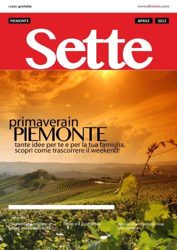 Sette - Aprile 2012 (Sette Rivista - 2012) (Italian Edition)