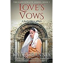 Love's Vows (Caerthwaite Book 1)