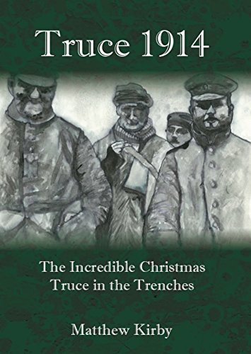Truce 1914: The Incredible Christmas Truce in the Trenches (Christmas Ww1 Trenches)