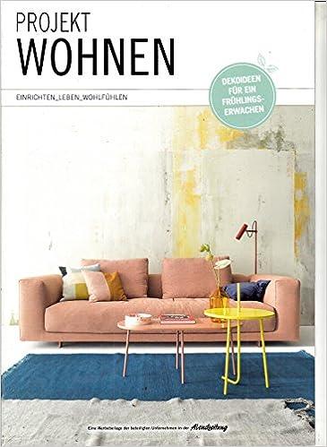 Projekt Wohnen 2 2018 Dekoideen Zeitschrift Magazin Einzelheft Heft
