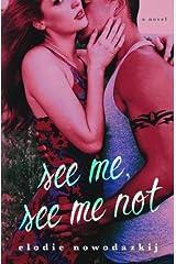 See Me, See Me Not (Gavert City) (Volume 2)