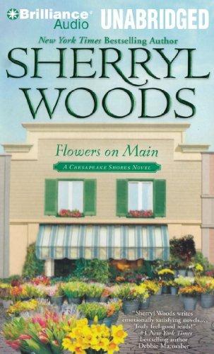 Download By Sherryl Woods Flowers on Main: A Chesapeake Shores Novel (Unabridged) [Audio CD] pdf epub