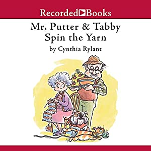 Mr. Putter & Tabby Spin the Yarn Audiobook