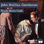 John Halifax, Gentleman | Dinah Craik