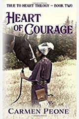 Heart of Courage Paperback