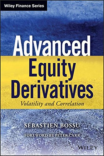 Advanced Equity Derivatives: Volatility And Correlation (Wiley Finance)