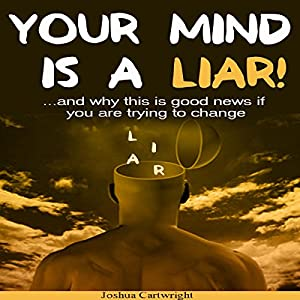 Your Mind Is a Liar Audiobook