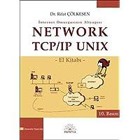 Network TCP/IP UNİX El Kitabı: İnternet Omurgasının Altyapısı