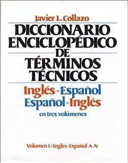 Diccionario Enciclopedico de Terminos Tecnicos: Ingles - Espanol/Espanol - Ingles, 3 Vol