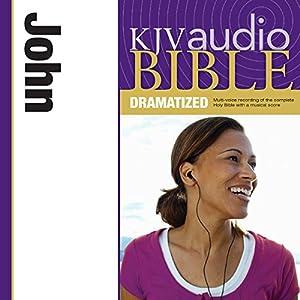 KJV Audio Bible: John (Dramatized) Audiobook