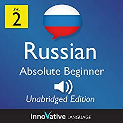 Learn Russian - Level 2 Absolute Beginner Russian, Volume 1: Lessons 1-25