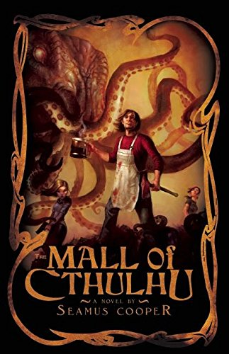The Mall of Cthulhu - Chicago Best Shopping Mall