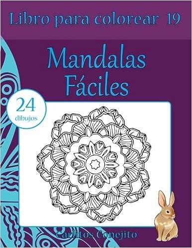 Libro Para Colorear Mandalas Fáciles 24 Dibujos Volume 19 Amazon