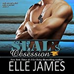 SEAL's Obsession: Take No Prisoners, Book 4 | Elle James