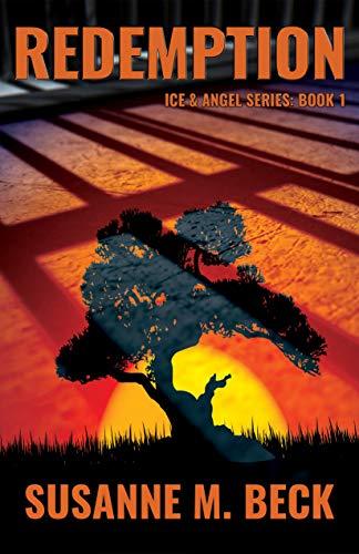 Redemption (Ice & Angel Series Book 1) by [Beck, Susanne M.]