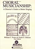 CHORAL MUSICIANSHIP A        DIRECTORS GUIDE TO BETTER    SINGING
