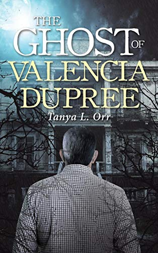 The Ghost of Valencia Dupree
