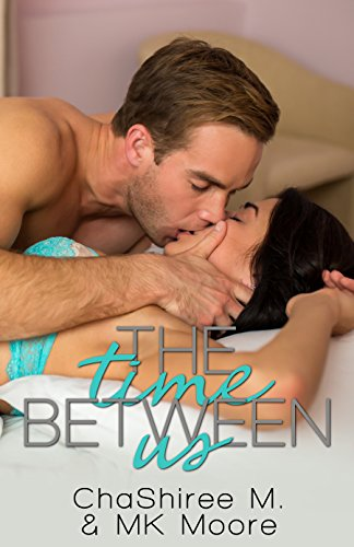 The Time Between Us (Moosehead Minnesota Book 4)