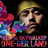 One-Der Land by Ryo the Skywalker (2011-12-20)