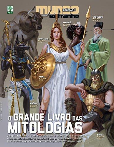 O Grande Livro das Mitologias - Coleção Mundo Estranho