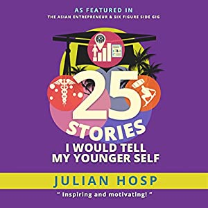25 Stories I Would Tell My Younger Self Audiobook
