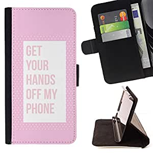 PHONE KEEP AWAY HANDS OFF PINK TEXT/ Personalizada del estilo del dise???¡Ào de la PU Caso de encargo del cuero del tir????n del soporte d - Cao - For Apple Iphone 5 / 5S