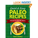 Quick and Easy Paleo Recipes, 50 Healthy Gluten Free Meals